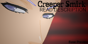 Creeper Smirk Base Preview by horsehugs