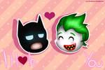 I Hate You (BatJokes) | Valentine's Day