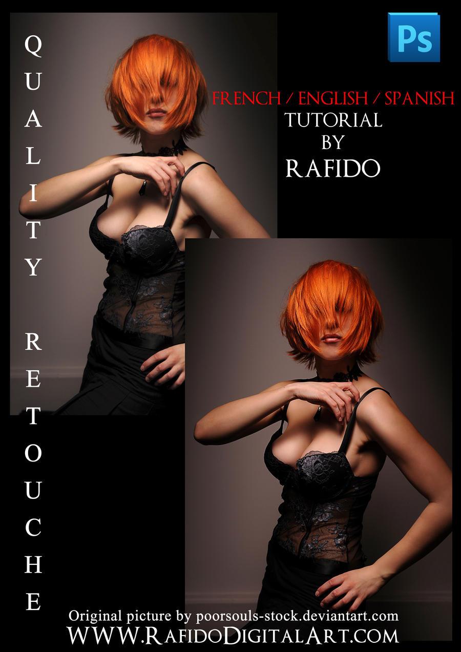 Quality Retouche TUTORIAL by Rafido