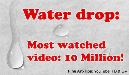 How to Draw a Water drop - 10 Million Views Video! by ArtistLeonardo