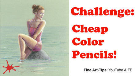 Challenge: Drawing With Cheap Color Pencils by ArtistLeonardo