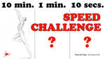 SPEED CHALLENGE: 10 min, 1 min, 10 secs