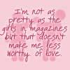 Worthy Of Love? by stalker-in-training