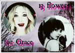 Thirteen Flowers For Grace