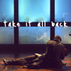Take it Back by VacantBeauty