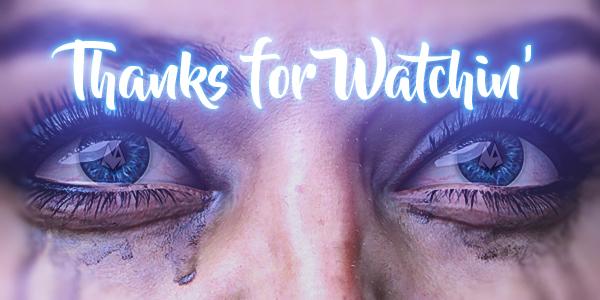 DA Thanks for Watchin'