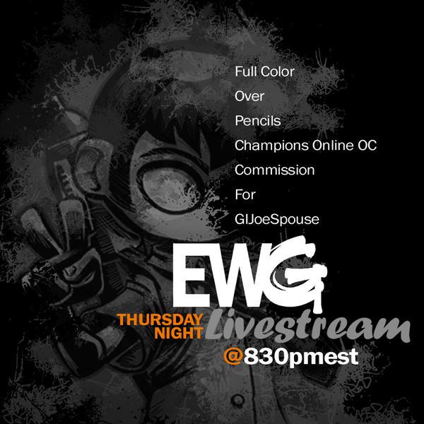 9-4-14 Thursday Night Livestream by EryckWebbGraphics