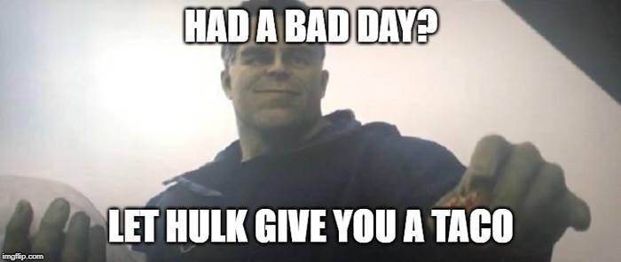 Hulk Taco Meme