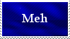 Meh Stamp by Psychdelia