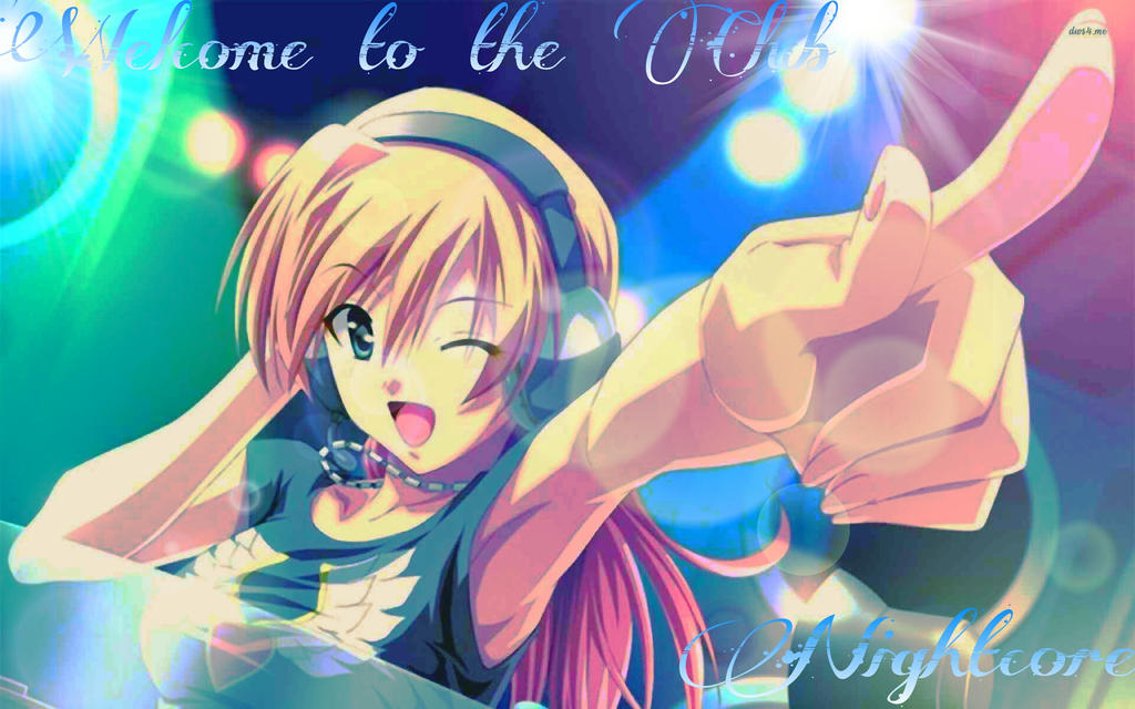 Welcome to the club nightcore скачать.