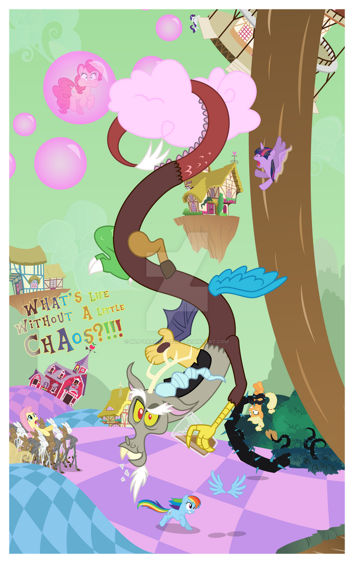 Poster - What's Life Without A Little Chaos?!!! by MLP-TrailGrazer