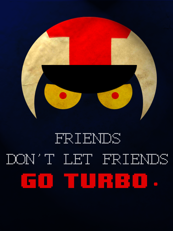 Friends don't let friends by Magnum13