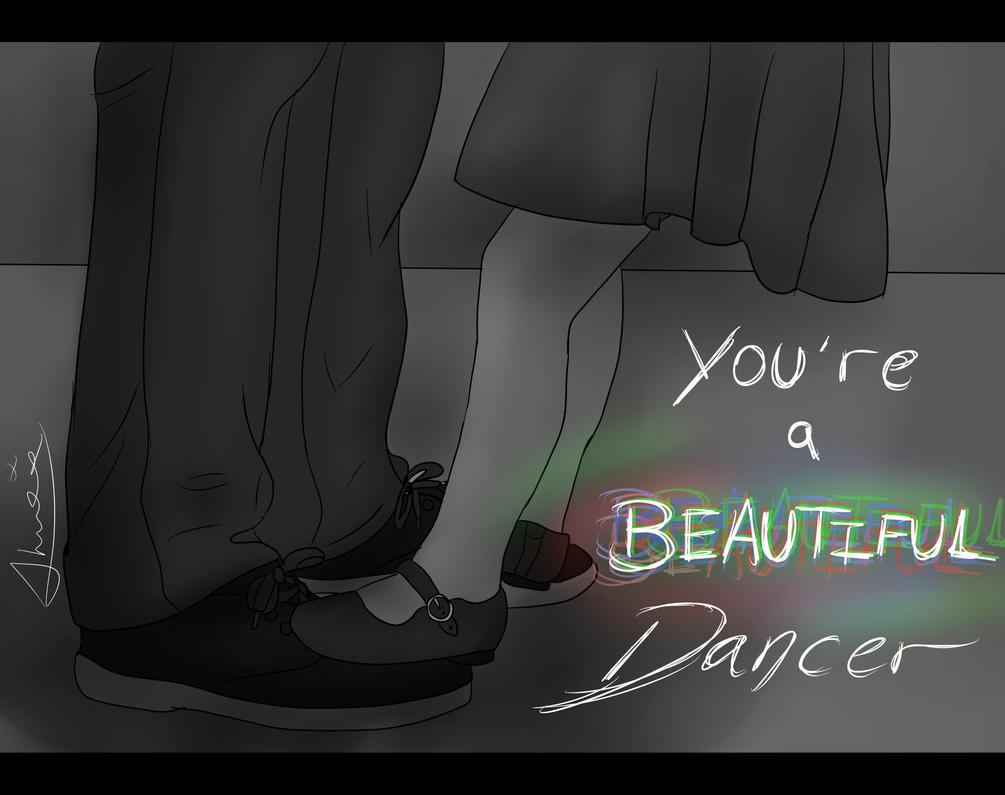 You're a Beautiful Dancer - Stranger by Strange-Wonders