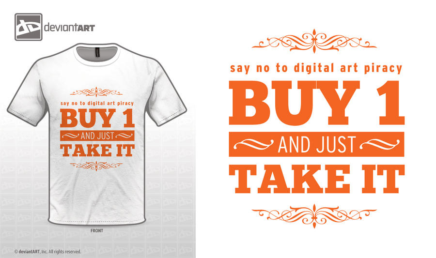 Buy One and just Take It by skyrider2000