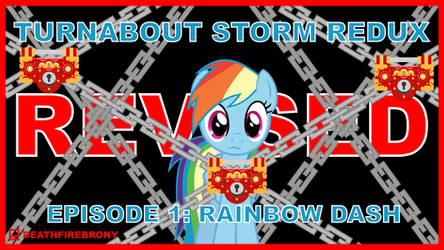 Turnabout Storm REDUX [REVISED] EP1 Thumbnail