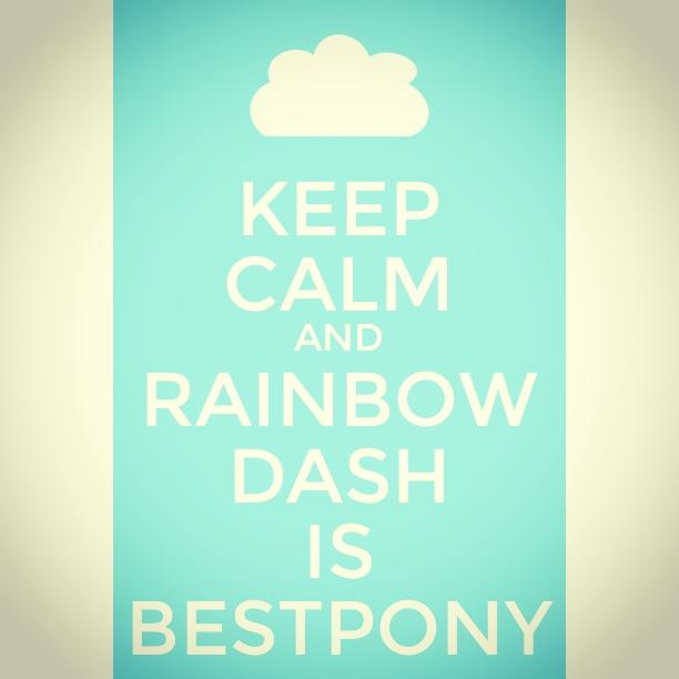 keep_calm_and_rainbow_dash_is_best_pony_