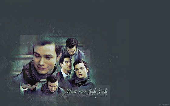 Klaine - Don't ever look back