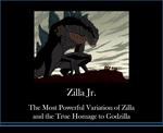 Here's Zilla Jr.!