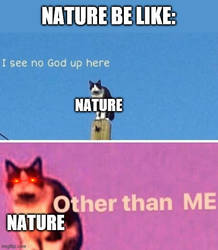 Nature is the one true God