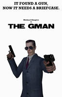 Gman very own action movie by DevilTraitor