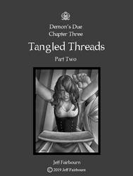 Tangled Threads, Part 2 Cover Image by faile35