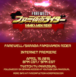 Web Debut of Farewell, FamiKamen Rider Coming 4-15