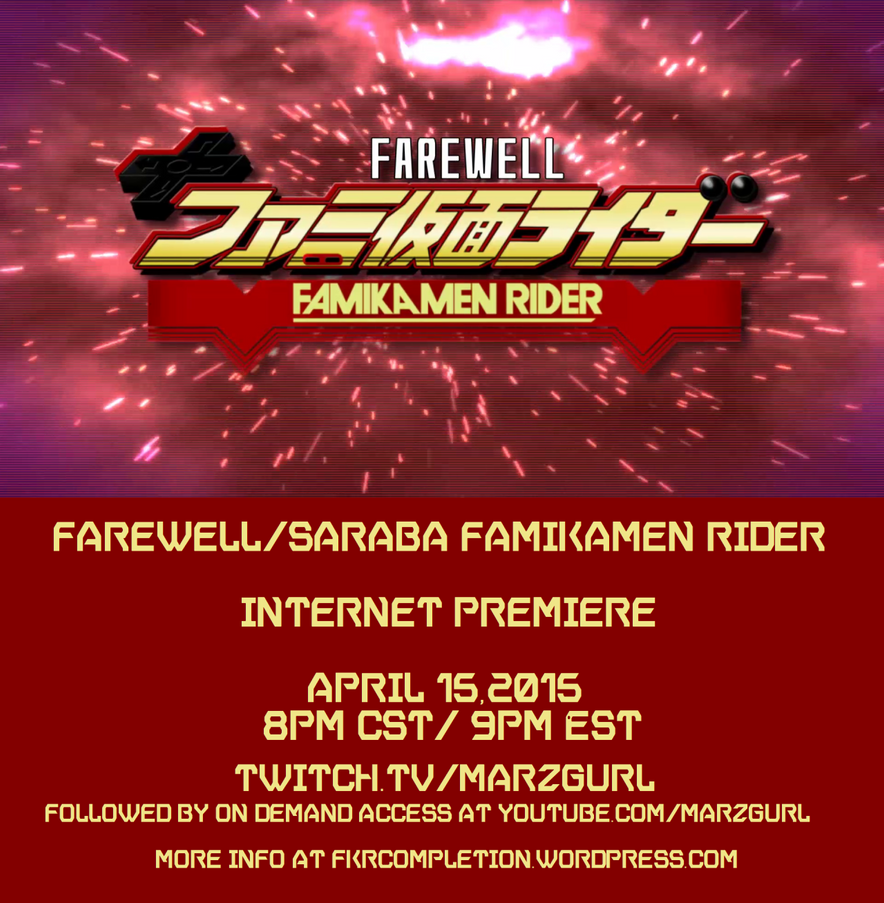 Web Debut of Farewell, FamiKamen Rider Coming 4-15 by MarzGurl