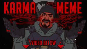 Overwatch - KARMA meme