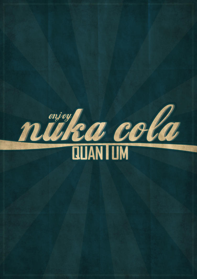 Fallout Nuka Cola Quantum By SamHuckle