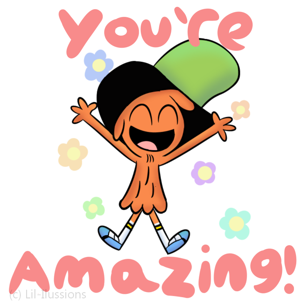 Amazing Cartoon: You're Amazing By Lil-Moonflower On DeviantArt