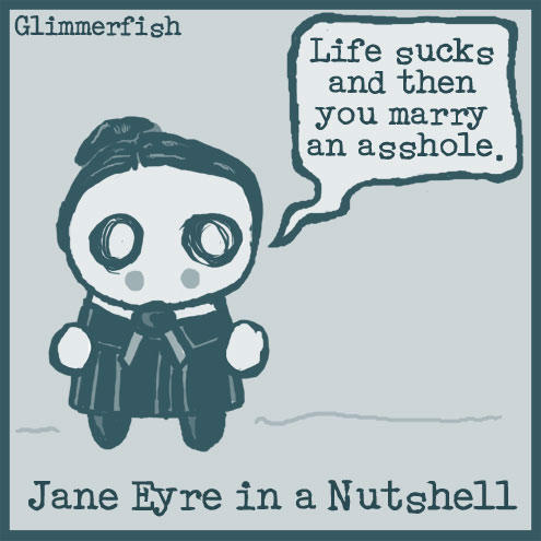 Jane Eyre in a Nutshell by glimmerfish