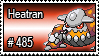 485 - Heatran by PokeStampsDex