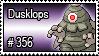356 - Dusklops by PokeStampsDex
