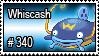 340 - Whiscash by PokeStampsDex