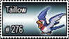 276 - Taillow by PokeStampsDex