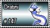 147 - Dratini by PokeStampsDex