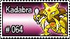 064 - Kadabra