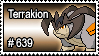 639 - Terrakion by PokeStampsDex