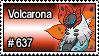 637 - Volcarona by PokeStampsDex
