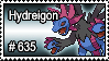 635 - Hydreigon by PokeStampsDex