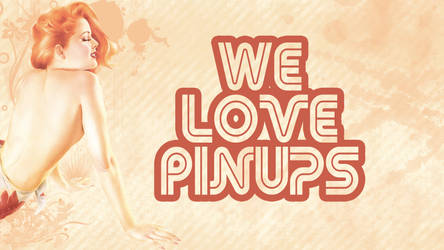 We Love PinUps by DiFoGA