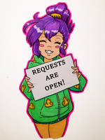 Requests Are Open! by DrClosure