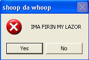Shoop da Whoop pop up message by Fiddlesticks311