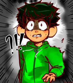 Deku is scared--