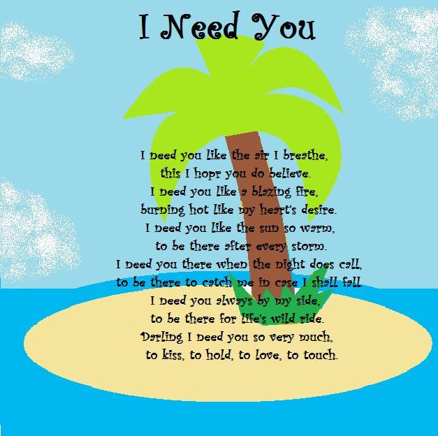 I Need You------POEM by purpledragonmaster
