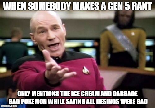 Gen 5 haters in a nutshell by Serperiorthalord