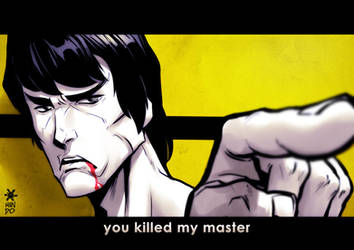 You killed my master by Mundokk