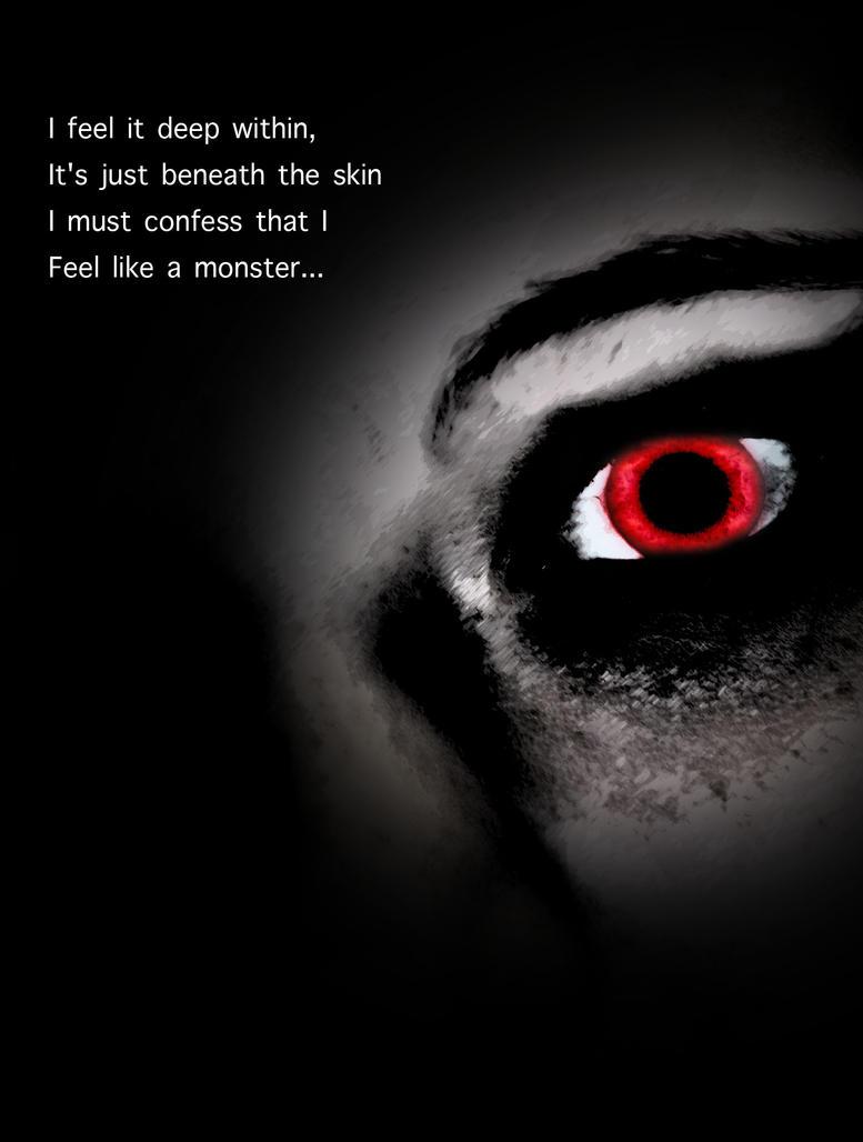 I feel like a monster by EmilyWilliams27 on DeviantArt