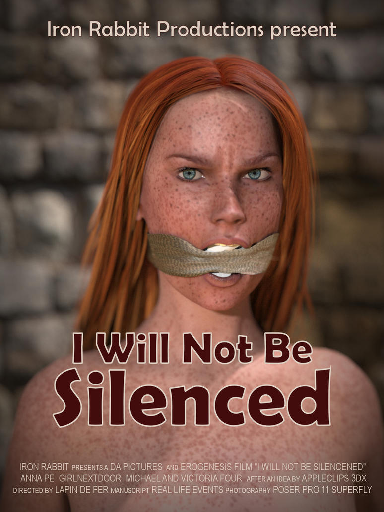 Movie Poster - I Will Not Be Silenced by LapinDeFer