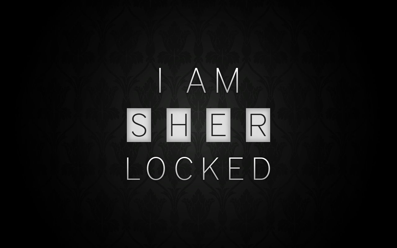 i am sherlocked wallpaper by chriscodesigns on deviantart